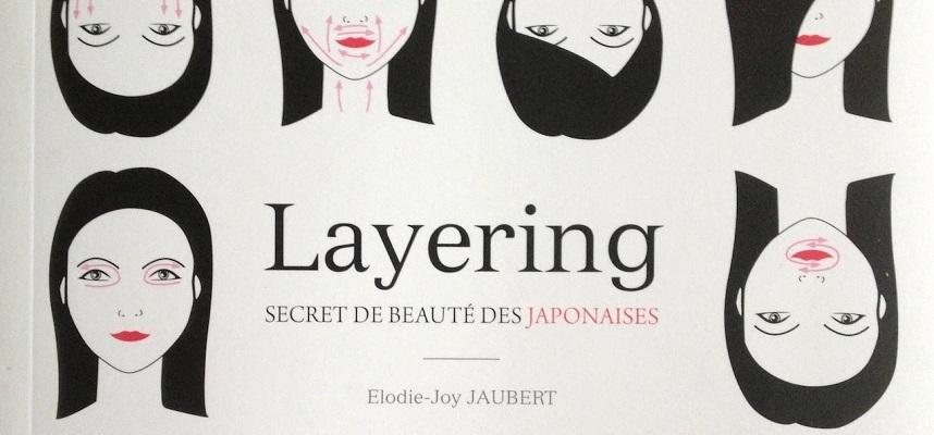 Le Layering ou rituel de beauté des japonaises